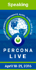 Percona Live 2016, Data Performance Conference Santa Clara, April 13-16, 2015